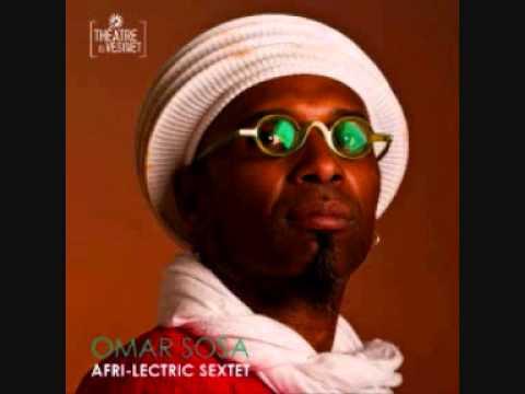 Omar Sosa Afri-Lectric Sextet - Alejet