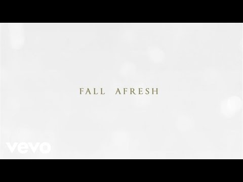Fall Afresh Lyric Video