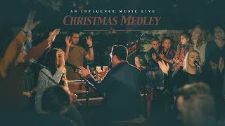 Video Live Christmas Medley - Influence Music MP3, 3GP, MP4, WEBM, AVI, FLV Mei 2019