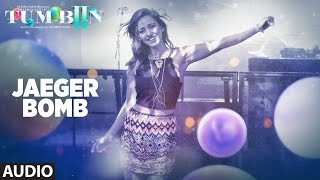 JAEGER BOMB Full Audio Song Tum Bin 2