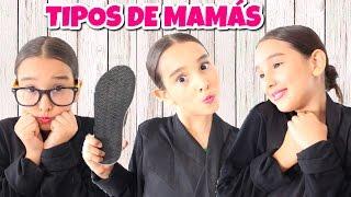Video TIPOS DE MAMÁS - Gibby :) MP3, 3GP, MP4, WEBM, AVI, FLV Mei 2018