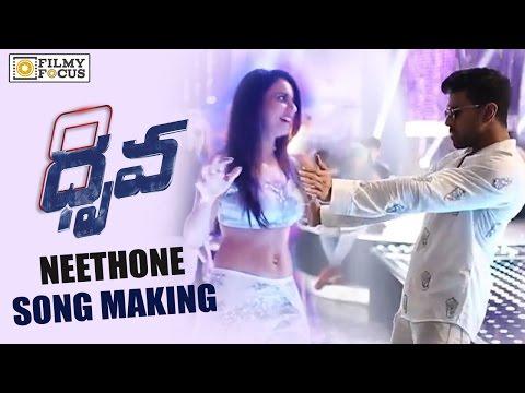 Video Neethone Dance Song Making || Dhruva Movie Making || Ram Charan , Rakul Preet, Hiphop Tamizha download in MP3, 3GP, MP4, WEBM, AVI, FLV January 2017