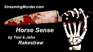 Video Horse Sense ... Audio Theatre Murder Mystery MP3, 3GP, MP4, WEBM, AVI, FLV Juli 2018