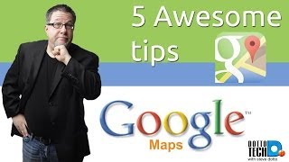 How to use Google Maps. I look at 5 tips using Google maps. Including Time view for Street View Mapping Options And...