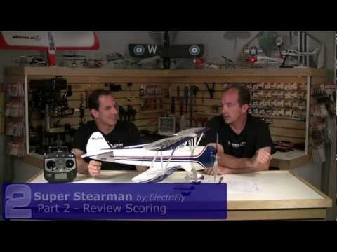 ElectriFly Super Stearman Review - Part 2, Review Scoring