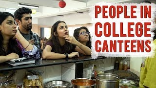 Video Types of People In A College Canteen | MostlySane MP3, 3GP, MP4, WEBM, AVI, FLV Maret 2018