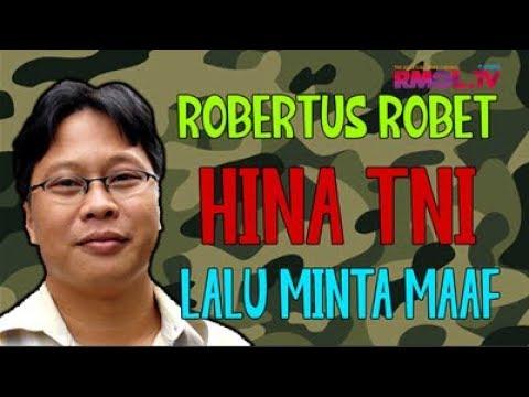 Robertus Robet Hina TNI Lalu Minta Maaf
