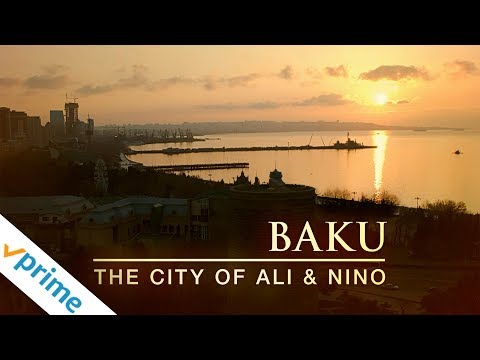 Baku: The City of Ali and Nino | Trailer | Available Now
