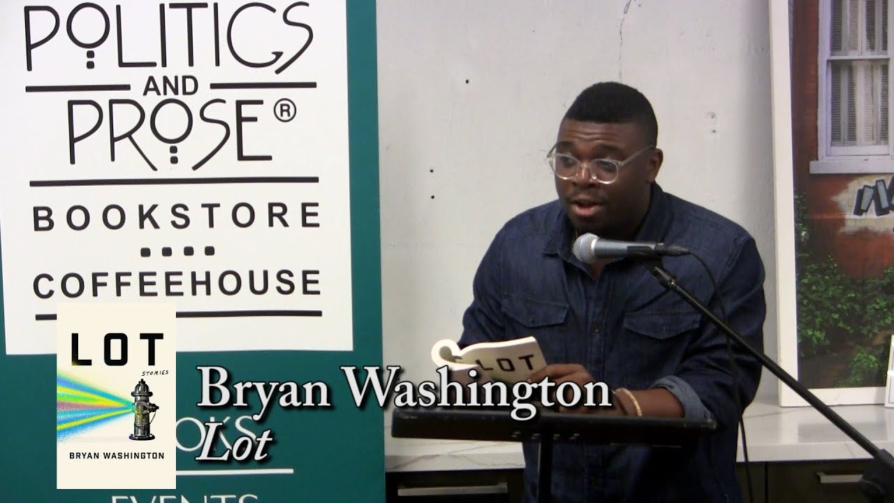 "Bryan Washington, ""Lot"""