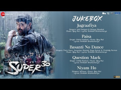 Super 30 - Full Movie Audio Jukebox