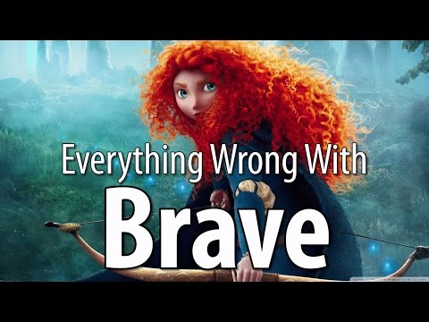 Everything Wrong With Pixar s Brave