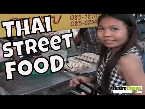 Eating Thai Street Food — Selection, Price and Safety