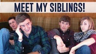 Meet My Siblings