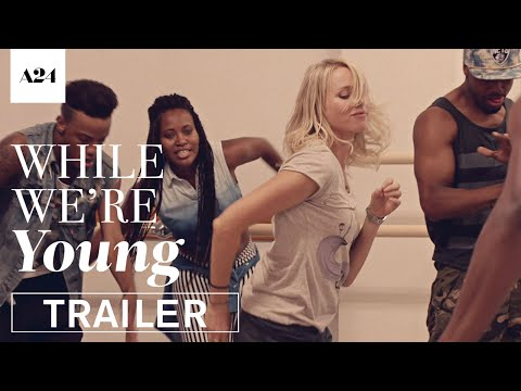 While We're Young | Official HD Trailer 2 | A24