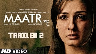 Video Maatr Official Trailer 2  | Ashtar Sayed | RAVEENA TANDON |  Releasing 21st April 2017 MP3, 3GP, MP4, WEBM, AVI, FLV Januari 2018