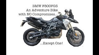 7. An Adventure Bike with NO Compromises - Except One... BMW F800GS Adventure Motorcycle Review