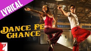 Dance Pe Chance - Full song with Lyrics - Rab Ne Bana Di Jodi