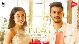 Video Zindagi Mil Jayegi - Tony Kakkar & Neha Kakkar MP3, 3GP, MP4, WEBM, AVI, FLV Oktober 2018