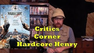 Colt's Critics Corner - Hardcore Henry