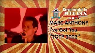 Download Lagu Marc Anthony - I've Got You (TOTP 2002) Mp3