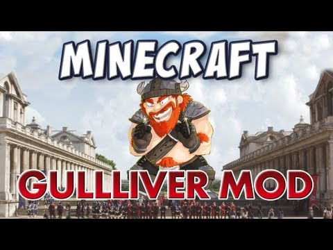 Minecraft - Gulliver Mod - Grow to Giant-size or Shrink to Tiny!