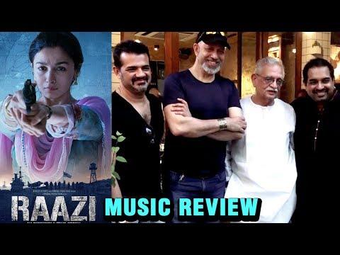 Alia Bhatt's Raazi Music Review By Shankar Ehsaan
