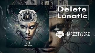 Delete - Lunatic (60fps) (HQ)