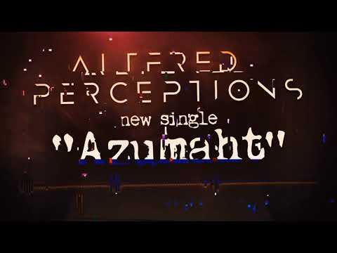 Altered Perceptions  - Azumaht (Offiial Lyric Video)