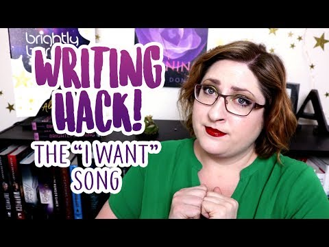 """Writing Hack: Establishing Characters with the """"I Want"""" Song!"""