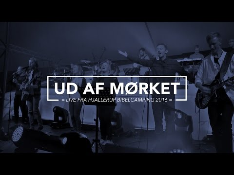 Hør Ud af mørket - Hjallerup 2016 på youtube