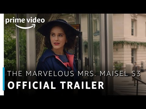 Official Trailer - The Marvelous Mrs. Maisel Season 3 | Rachel Brosnahan | Amazon Prime Video