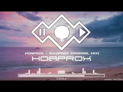 Hoaprox - S.K.Y.Prox (Original Mix ) (Official Audio ) (видео)