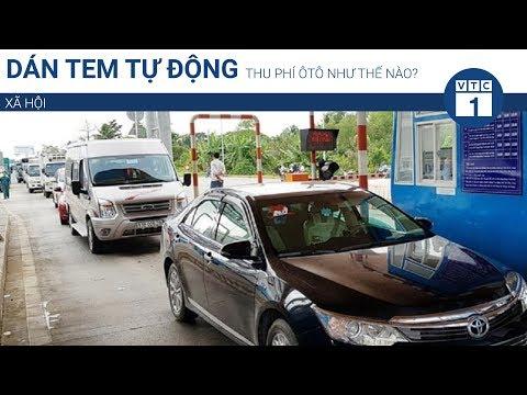 Dán tem tự động thu phí ôtô như thế nào? | VTC1 - Thời lượng: 47 giây.