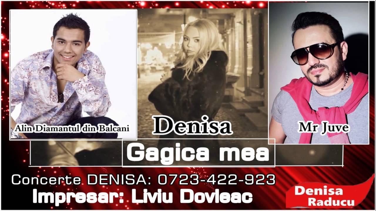 Gagica mea - Denisa, Alin Diamantul din Balcani, Mr. Juve