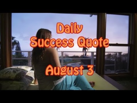 Success quotes - Daily Success Quote August 3  Motivational Quotes for Success in Life