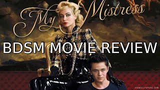 Nonton Bdsm Movie Review  My Mistress  2015  Film Subtitle Indonesia Streaming Movie Download