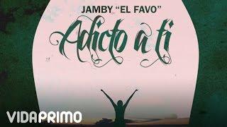 Jamby - Adicto a Ti (Lyric Video)