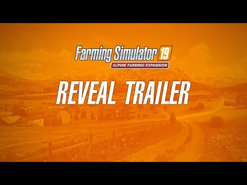 Farming Simulator 19   Alpine Farming Expansion Reveal Trailer