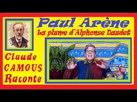 Paul Arène, la plume d'Alphonse Daudet « Claude Camous Raconte » sa contribution aux Lettres de mon moulin
