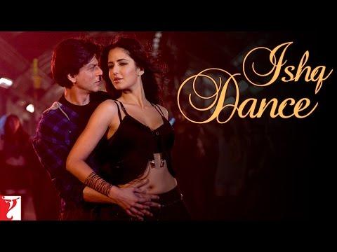 Ishq Dance - Jab Tak Hai Jaan   Shah Rukh Khan   Katrina Kaif