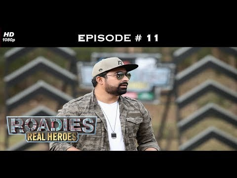 Roadies Real Heroes - Full Episode 11 - Sahiba, in the eye of the storm!