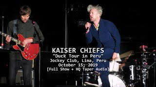 Kaiser Chiefs  Live at Jockey Club, Lima, Peru 2019 - [Full show + HQ sound]
