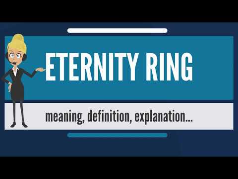 What is ETERNITY RING? What does ETERNITY RING mean' ETERNITY RING meaning & explanation