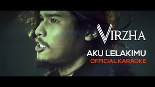 Video Virzha - Aku Lelakimu (Official Karaoke) HD MP3, 3GP, MP4, WEBM, AVI, FLV November 2018