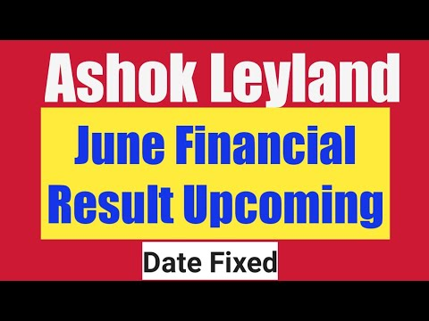 Ashok Leyland June Quarter Financial Result Upcoming 2018 - Date Declared