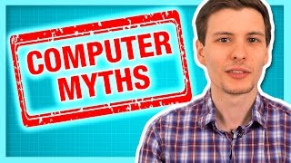 Video 10 Computer Myths and Lies (Stop Believing These Now) MP3, 3GP, MP4, WEBM, AVI, FLV Juli 2018