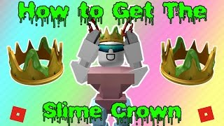 How to get the Slime Crown | Roblox Kids Choice Awards 2017 Event