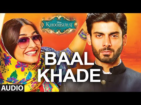 Exclusive: Baal Khade Full AUDIO SONG - Khoobsurat...