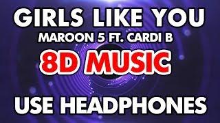 Maroon 5 - Girls Like You ft. Cardi B (8D MUSIC)