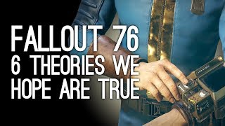 Fallout 76: 6 Theories We Hope Are True About the New Fallout Game
